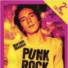 Cataloghi di Musica: MARIANO MUNIESA - PUNK ROCK, HISTORIA DE 30 AÑOS DE SUBVERSIÓN - T&B ED. - 2ª ED. 2011. Lote 100235003