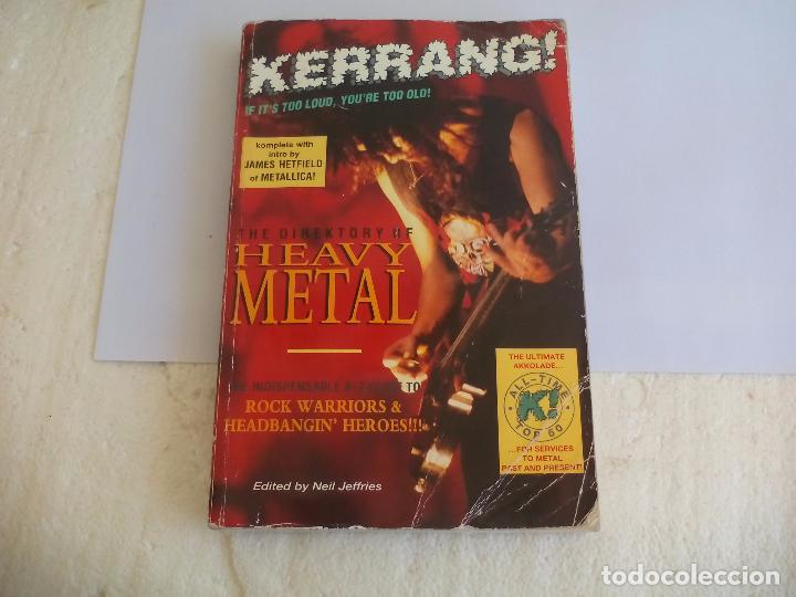 THE DIREKTORY OF HEAVY METAL. KERRANG. A-Z GUIDE ROCK WARRIORS. 1993 1ª ED.GUÍA DE GRUPOS HEAVY (Música - Catálogos de Música, Libros y Cancioneros)