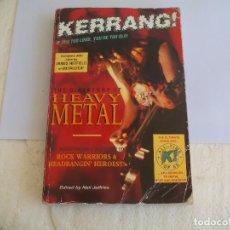 Catálogos de Música: THE DIREKTORY OF HEAVY METAL. KERRANG. A-Z GUIDE ROCK WARRIORS. 1993 1ª ED.GUÍA DE GRUPOS HEAVY. Lote 100546251