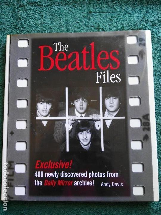 LIBRO THE BEATLES FILES (Música - Catálogos de Música, Libros y Cancioneros)