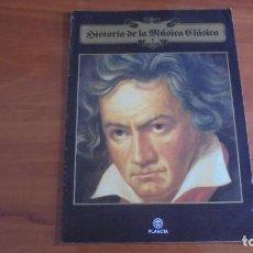 Catálogos de Música: HISTORIA DE LA MUSICA CLASICA (PLANETA) FASCÍCULOS.. Lote 101277187
