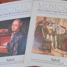 Catálogos de Música: MUSICALIA (SALVAT) 2 FASCÍCULOS. Lote 101280811