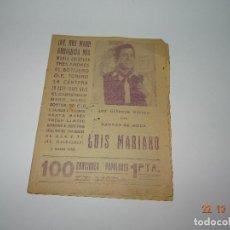 Catálogos de Música: ANTIGUO CANCIONERO DE LUIS MARIANO - LOS ULTIMOS ÉXITOS DEL CANTOR DE MODA. Lote 101397727