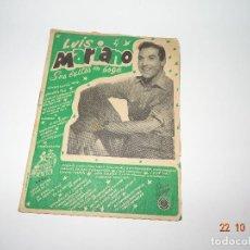 Catálogos de Música: ANTIGUO CANCIONERO DE LUIS MARIANO - SUS ÉXITOS EN BOGA. Lote 101397807