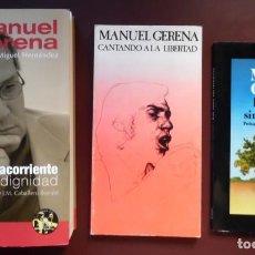 Gerena 3 libros: A contracorriente + CD Miguel Hernández,Cantando a la libertad y Ese amor sin front