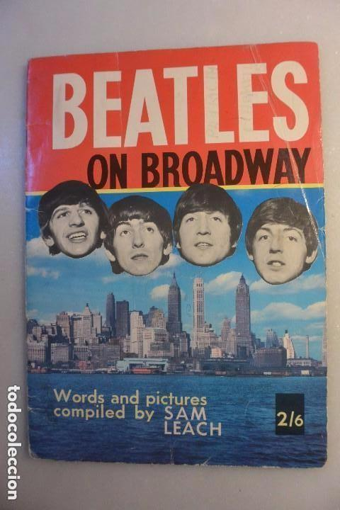 Catálogos de Música: BEATLES ON THE BROADWAY. WORDS AND PICTURES BY SAM LEACH. 1964 - Foto 1 - 102499647