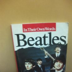 Catálogos de Música: IN THEIR OWN WORDS BEATLES COMPILED BY MILES. OMNIBUS PRESS 1978.. Lote 103483895