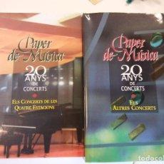 Catálogos de Música: PAPER DE MUSICA. 20 ANYS DE CONCERTS. DOBLE. FUNDACIO PRIVADA PEER DE MUSICA. CAPELLADES. Lote 103913683