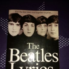 Catálogos de Música: THE BEATLES LYRICS. THE SONGS OF LENNON, MCCARTNEY, HARRISON AND STARR. Lote 105707795