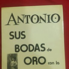 Catálogos de Música: ANTONIO EL BAILARÍN. SUS BODAS DE ORO CON LA DANZA. DIBUJO IMPRESO DE PICASSO 1978. Lote 107127390