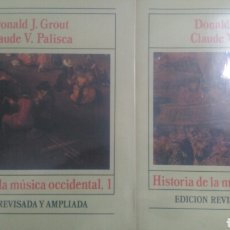 Catálogos de Música: HISTORIA DE LA MÚSICA OCCIDENTAL, 1 Y 2. AM 15 Y 16. EDICIÓN REVISADA Y AMPLIADA. DONALD J. GROUT,. Lote 108789299