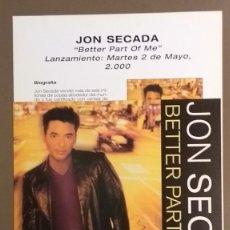 Catálogos de Música: CARTEL PUBLICITARIO PROMOCIONAL & CUARTILLA. JON SECADA. BETTER PART OF ME. EPIC 30 X 21 CM. NUEVO. Lote 109207407