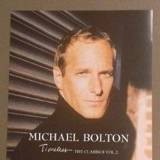 Catálogos de Música: CARTEL PUBLICITARIO PROMOCIONAL MICHEL BOLTON. TIMELESS. THE CLASSICS II. SONY. 30 CM. NUEVO. Lote 109210595