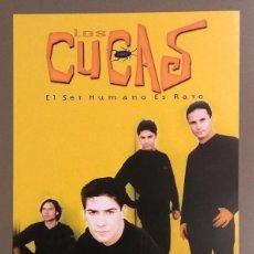 Catálogos de Música: CARTEL PUBLICITARIO PROMOCIONAL. LOS CUCAS. EL SER HUMANO ES RARO. SONY. 30 CM. NUEVO. Lote 109211015