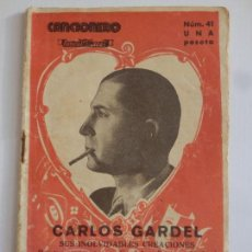 Catálogos de Música: CARLOS GARDEL, CANCIONERO EDITORIAL ALAS, NÚM 41, 30 PÁGINAS. Lote 109589543
