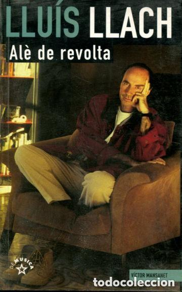 LLUIS LLACH ALE DE REVOLTA: VICTOR MANSANET LA MASCARA 1998 / 400 PAGS (Música - Catálogos de Música, Libros y Cancioneros)