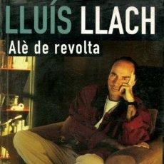 Catálogos de Música: LLUIS LLACH ALE DE REVOLTA: VICTOR MANSANET LA MASCARA 1998 / 400 PAGS. Lote 110536455
