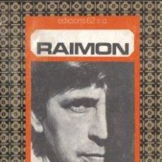 Catálogos de Música: RAIMON:LES HORES GUANYADES EDICIONS 62 1983 PRIMERA EDICIÓ, DIARI DEL CANTAUTOR. Lote 110537011