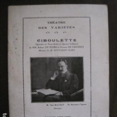 Catálogos de Música: PROGRAMA -THEATRE DES VARIETES - CIBOULETTE - AÑOS 20 - VER FOTOS -(V-13.278). Lote 110647471