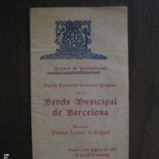 Catálogos de Música: PROGRAMA -CONCIERTO BANDA MUNICIPAL BARCELONA - AÑO 1929 - VER FOTOS -(V-13.279). Lote 110647667