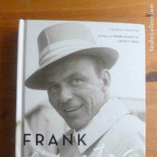 Catálogos de Música: FRANK SINATRA. EL ALLBUM. CHARLES PIGNONE.GLOBAL RHYTHM. 2008 190PP. Lote 110775987
