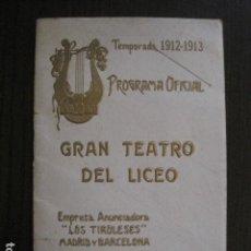 Catálogos de Música: GRAN TEATRO DEL LICEO -CATALOGO PROGRAMA TEMPORADA 1912 -1913 -VER FOTOS -(V-13.341). Lote 111282967