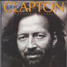 Cataloghi di Musica: LIBRO COLECCIÓN IMÁGENES DE ROCK Nº 33, ERIC CLAPTON, ED. LA MÁSCARA 1994. Lote 111428695