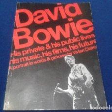 Catálogos de Música: LIBRO BOOK DAVID BOWIE ( HIS PRIVATE & HIS PUBLIC LIVES ) BY VIVIAN CLAIRE.1977 FLASH BOOK 80 PAGINA. Lote 112220467