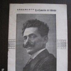 Catálogos de Música: ARGUMENTO LA CANCION DEL OLVIDO - JOSE SERRANO- AÑO 1919 -VER FOTOS-(V-13.429). Lote 112270939