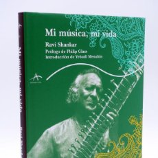 Catálogos de Música: MI MUSICA MI VIDA (RAVI SHANKAR) ALBA, 2009. OFRT ANTES 26,5E. Lote 118850188