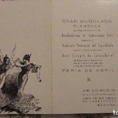 Catálogos de Música: GRAN BUÑOLADA FLAMENCA.CIRCULO LABRADORES.FERIA ABRIL.SEVILLA 1965.LOLA FLORES.MARISOL.VER INTERIOR!. Lote 113018187