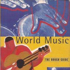 Catálogos de Música: LIBRO DE MÚSICA-THE ROUGH GUIDE OF WORLD MUSIC MUSICAS DEL MUNDO GUIA EN INGLES. Lote 114246311