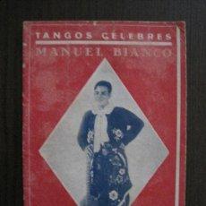 Catálogos de Música: TANGOS CELEBRES-MANUEL BIANCO -VER FOTOS-(V-13.864). Lote 115714187