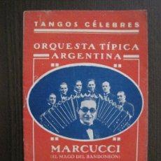 Catálogos de Música: TANGOS CELEBRES-ORQUESTA TIPICA ARGENTINA - MARCUCCI --MAGO DE BANDONEON -VER FOTOS-(V-13.865). Lote 115714391
