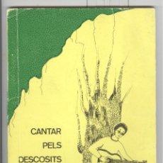 Catálogos de Música: RAH-MON ROMA CANTAR PELS DESCOSITS. CANÇONER INFANTIL D'AQUEST ANIMADOR. SABADELL 1987. Lote 116318215