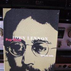Catálogos de Música: EDITORIAL LA MASCARA JOHN LENNON AUTOR IGNACIO JULIÁ 1996 PDELUXE. Lote 116371019