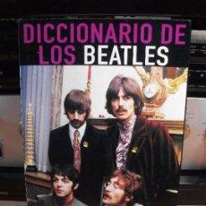 Catálogos de Música: EDITORIAL LA MASCARA THE BEATLES DICCIONARIO DE LOS BEATLES 1998 PDELUXE. Lote 116553675