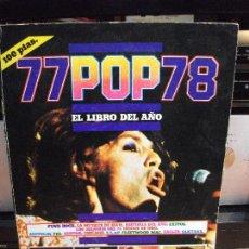 Catálogos de Música: PUBLICACIONES HERES 77 POP 78 SIN PAGINAR.EL LIBRO DEL AÑO 1978 PDELUXE. Lote 116556851