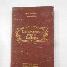 Catálogos de Música: CANCIONERO POPULAR GALLEGO. PROVINCIA DE LA CORUÑA. JOSE PÉREZ BALLESTEROS. TOMO III. 1886 TDK339. Lote 117230675