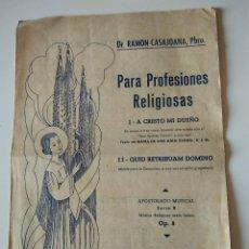 Catálogos de Música: DR RAMON CASAJOANA, PBRO. PARA PROFESIONES RELIGIOSAS, A CRISTO MI DUEÑO, SOLFEO.SABADELL. Lote 117622723