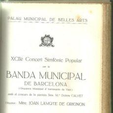 Catálogos de Música: 1011.- MUSICA CLASICA-PALAU MUNICIPAL DE BELLES ARTS-BANDA MUNICIPAL DE BARCELONA-LAMOTE DE GRIGNON. Lote 117841291