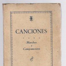 Catálogos de Música: CANCIONES PARA MARCHAS Y CAMPAMENTOS. EDICIONES DEL FRENTE DE JUVENTUDES. AÑO 1942. Lote 118529666
