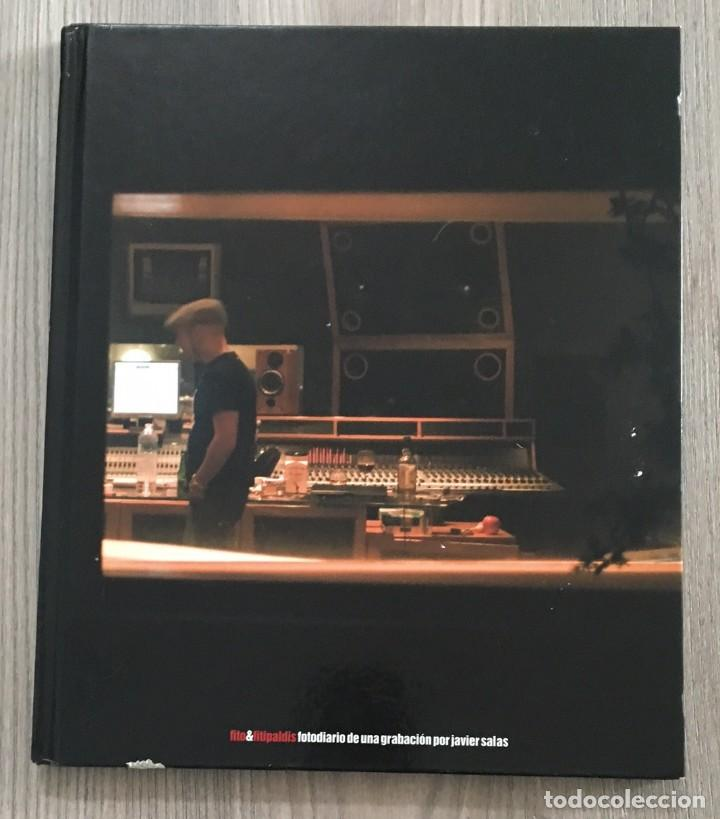FITO Y FITIPALDIS - FOTODIARIO DE UNA GRABACIÓN POR JAVIER SALAS (Música - Catálogos de Música, Libros y Cancioneros)