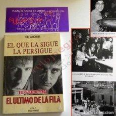 Catálogos de Música: LOTE ÚLTIMO DE LA FILA LIBRO EL QUE LA SIGUE LA PERSIGUE + ENTRADA DE CONCIERTO GRUPO ESPAÑOL MÚSICA. Lote 121554251