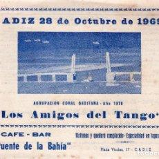 Catálogos de Música: LIBRETO DE CARNAVAL. FIESTAS TIPICAS GADITANAS. CADIZ, 28 DE OCTUBRE DE 1969. LOS AMIGOS DEL TANGO.. Lote 121706647
