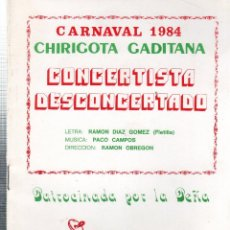 Catálogos de Música: LIBRETO DE CARNAVAL. FIESTAS TIPICAS GADITANAS. CARNAVAL 1984. CADIZ. CHIRIGOTA CONCERTISTA DESCONCE. Lote 121707283