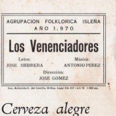 Catálogos de Música: LIBRETO DE CARNAVAL. FIESTAS TIPICAS GADITANAS. AGRUPACION FOLKLORICA ISLEÑA. 1970.LOS VENENCIADORES. Lote 121708403