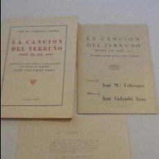Catálogos de Música: JOSE MARIA FÁBREGAS CISTERÉ.LA CANCION DEL TERRUÑO.ZARZUELA.J.GELAMBI SANS.VALLS.TARRAGONA.1945. Lote 122044867