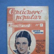 Catálogos de Música: IMPERIO ARGENTINA. ALAS. CANCIONERO POPULAR 7. Lote 122085859