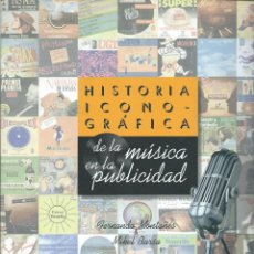 Catálogos de Música: HISTORIA ICONOGRAFICA DE LA MUSICA EN LA PUBLICIDAD. Lote 122643723